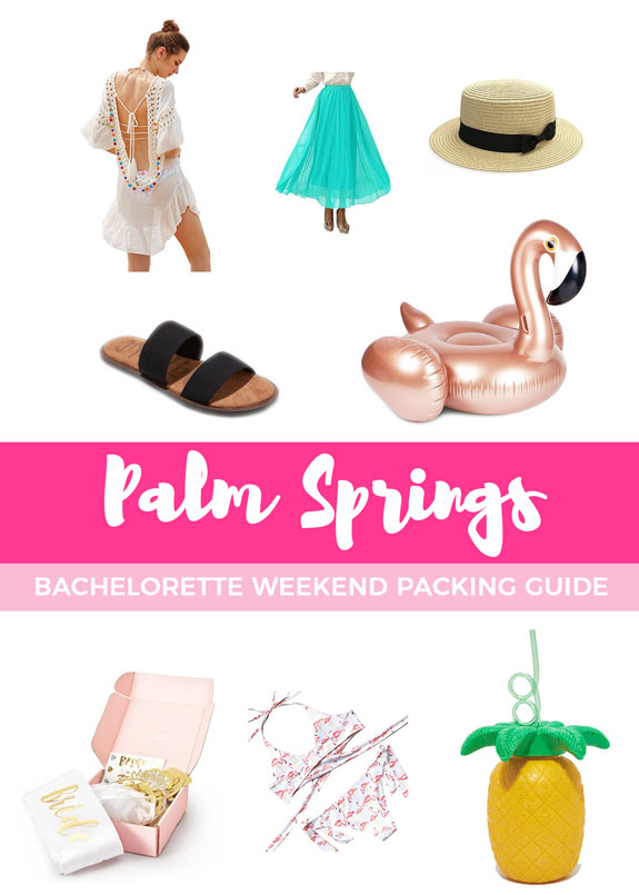 Palm Springs Bachelorette Weekend Packing Guide